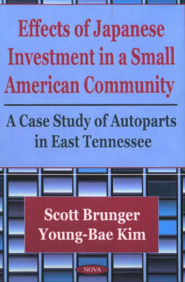 Effects of Japanese Investment in a Small American Community by Scott Brunger