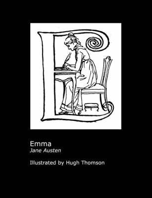 Jane Austen's Emma. Illustrated by Hugh Thomson. by Jane Austen