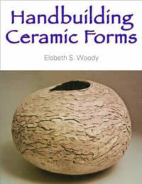 Handbuilding Ceramic Forms by Elsbeth Woody image