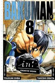 Bakuman., Vol. 8 by Tsugumi Ohba