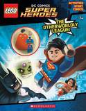The Otherworldly League (Lego DC Super Heroes: Activity Book with Minifigure) by Ameet Studio
