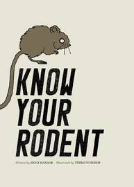 Know Your Rodent by Ziggy Hanaor image