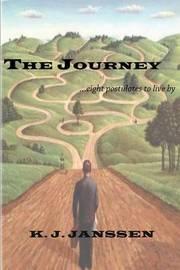 The Journey by K J Janssen