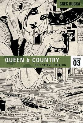 Queen & Country The Definitive Edition Volume 3 by Greg Rucka