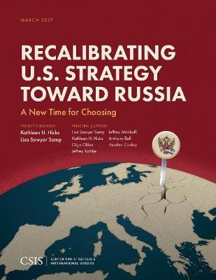 Recalibrating U.S. Strategy Toward Russia