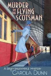 Murder on the Flying Scotsman by Carola Dunn image