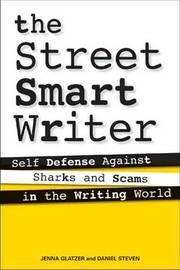 The Street Smart Writer by Jenna Glatzer image