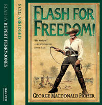 Flash for Freedom! by George MacDonald Fraser