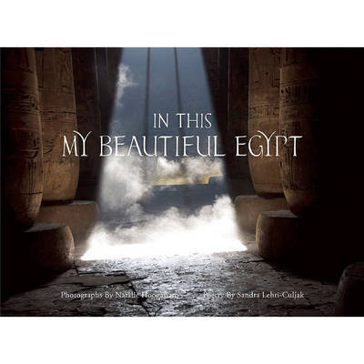 In This My Beautiful Egypt by Sandra Lehti-Culjak
