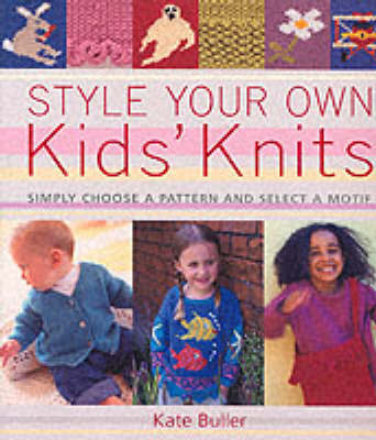 STYLE YOUR OWN KID'S KNITS