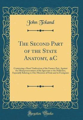 The Second Part of the State Anatomy, &C by John Toland image