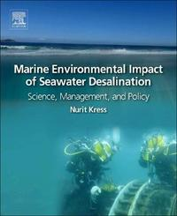 Marine Impacts of Seawater Desalination by Nurit Kress