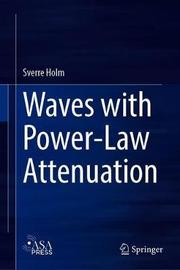 Waves with Power-Law Attenuation by Sverre Holm