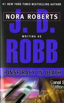 Conspiracy in Death (In Death #9) (US Ed.) by J.D Robb