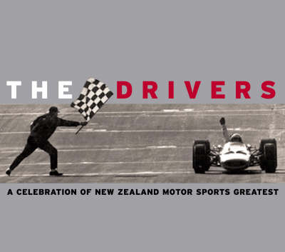 The Drivers: a Celebration of New Zealand Motorsport's Greatest by Tim Nevinson image