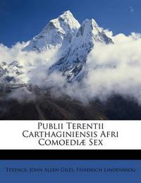 Publii Terentii Carthaginiensis Afri Comoedi] Sex by Friedrich Lindenbrog