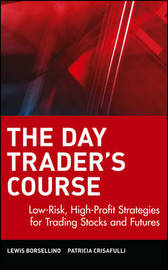 The Day Trader's Course by Lewis Borsellino