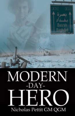Modern Day Hero by Nicholas K. Pettit