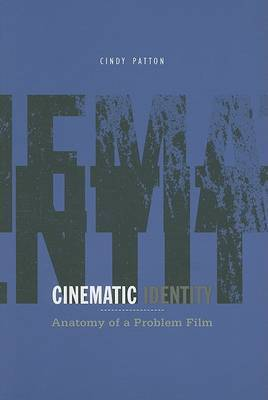 Cinematic Identity by Cindy Patton