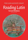 Reading Latin: Text and Vocabulary by Peter V. Jones