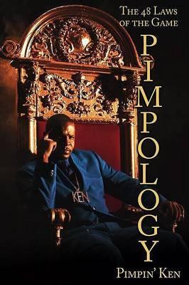 Pimpology by Pimpin' Ken
