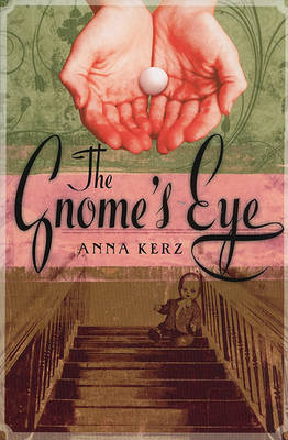 The Gnome's Eye by Anna Kerz image