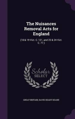 The Nuisances Removal Acts for England by Great Britain image