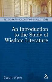 An Introduction to the Study of Wisdom Literature by Stuart Weeks image