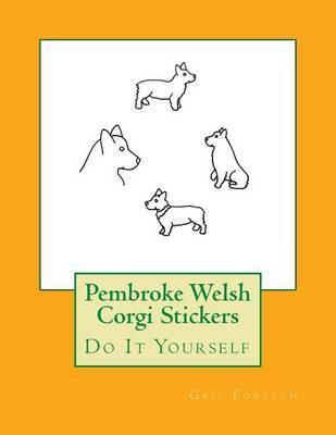 Pembroke Welsh Corgi Stickers by Gail Forsyth