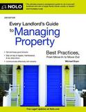 Every Landlord's Guide to Managing Property by Michael Boyer