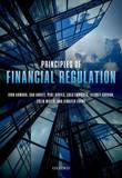 Principles of Financial Regulation by John Armour