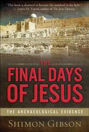The Final Days of Jesus by Shimon Gibson image