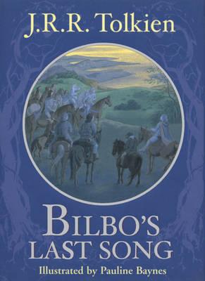 Bilbo's Last Song by J.R.R. Tolkien