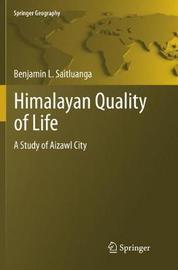 Himalayan Quality of Life by Benjamin L. Saitluanga image