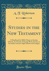 Studies in the New Testament by A.T. Robertson image