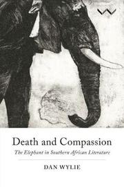 Death and compassion by Dan Wylie