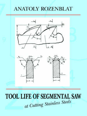 Tool Life of Segmental Saw at Cutting Stainless Steels by Anatoly Rozenblat image