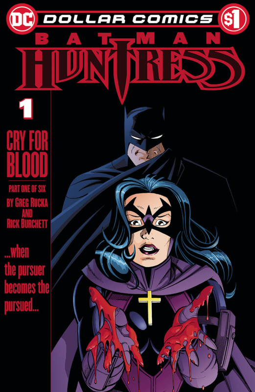 Dollar Comics: Batman - Huntress Cry For Blood #1 (Cover A) by Greg Rucka