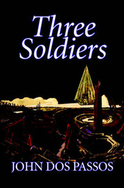 Three Soldiers by John Dos Passos image