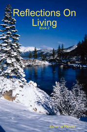 Reflections On Living - Book Two by Edwina Reizer