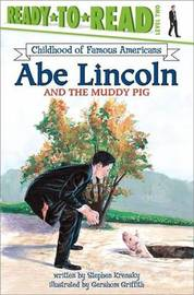 Abe Lincoln and the Muddy Pig by Stephen Krensky image
