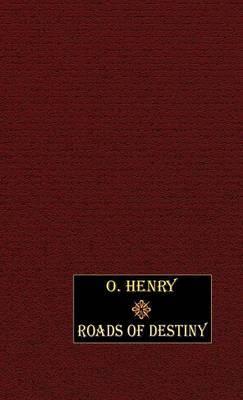 Roads of Destiny by O Henry image