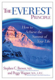 The Everest Principle: How To Achieve The Summit Of Your Life by Stephen Brewer image