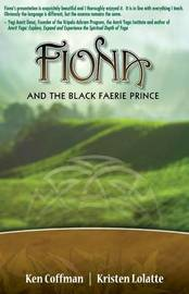 Fiona and the Black Faerie Prince by Ken Coffman (Bytech Services, Mount Vernon, Alaska)