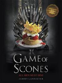 Game of Scones by Jammy Lannister