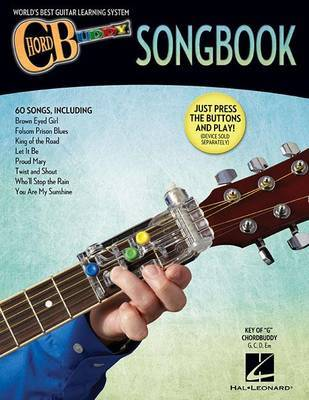 CHORDBUDDY GUITAR METHOD SONGBOOK GUITAR BOOK by Hal Leonard Publishing Corporation