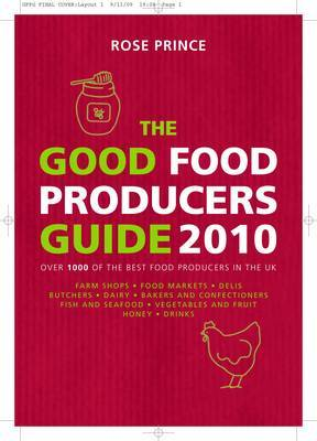 The Good Food Producers Guide by Rose Prince