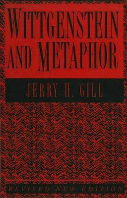 Wittgenstein And Metaphor by Jerry H Gill image