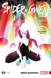 Spider-gwen Volume 0: Most Wanted? by Jason Latour