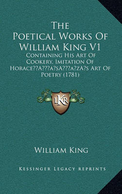 55fe572aeff37 Poetical Works of William King V1 | William King Book | In-Stock ...